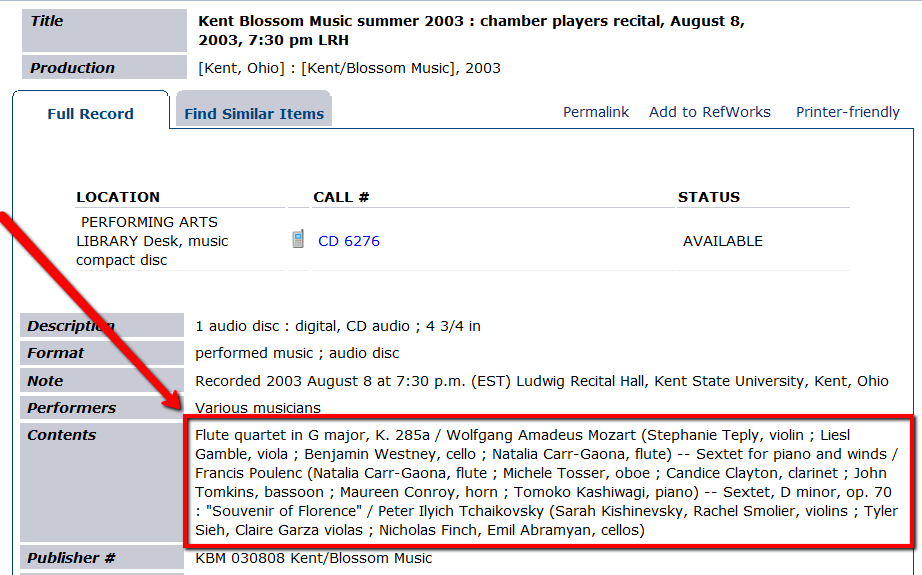 In results list, click on recording title for a list of performers, titles of musical works and other details.