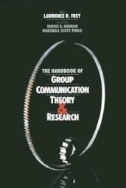 The Handbook of Group Communication Theory & Research