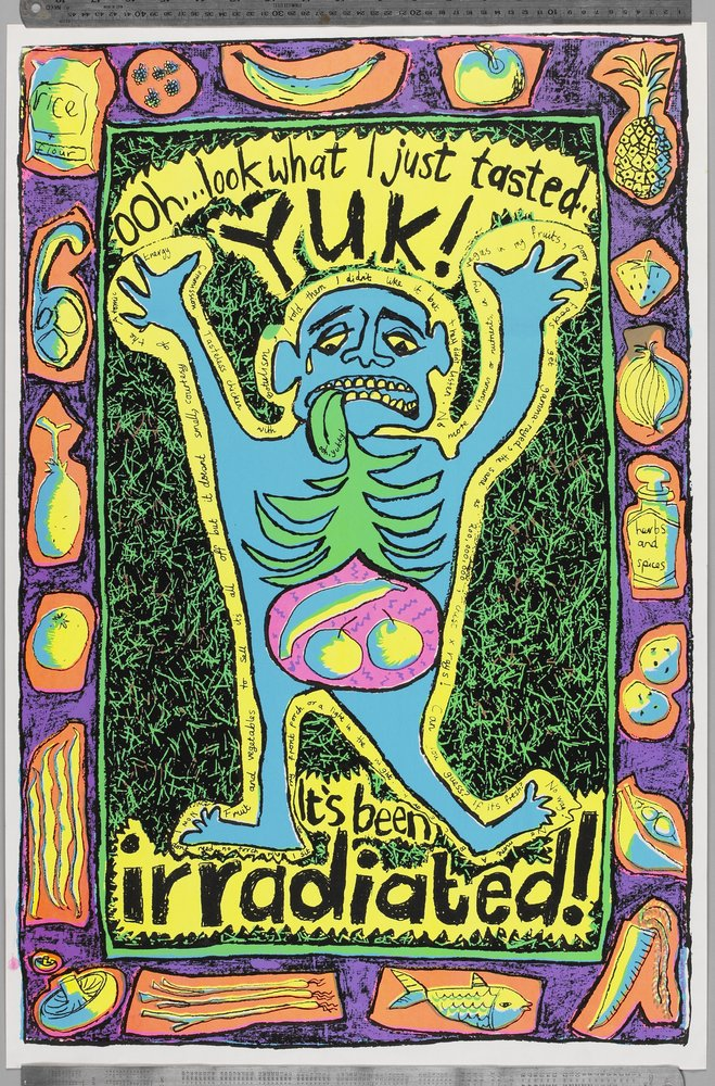 Yuk! It's been irradiated. Copyright Red Letter Press Poster Collection