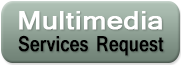 Multimedia Services Request