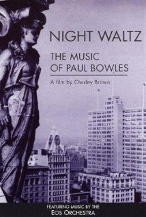 Night Waltz: The Music of Paul Bowles DVD cover