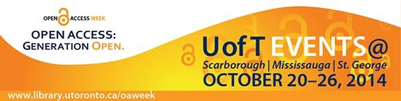 Open Access Week Banner - U of T Events October 20 to 26 at all campuses - www.library.utoronto.ca/oaweek